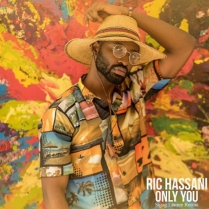 Ric Hassani - Only You Sigag Lauren Remix